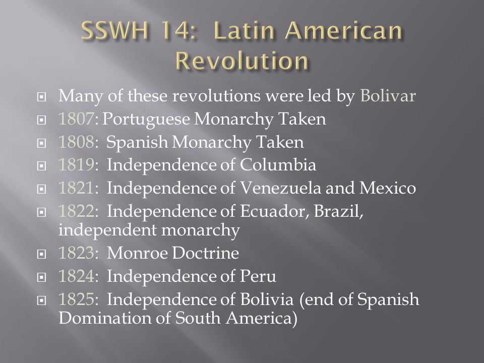 SSWH 14: Latin American Revolution