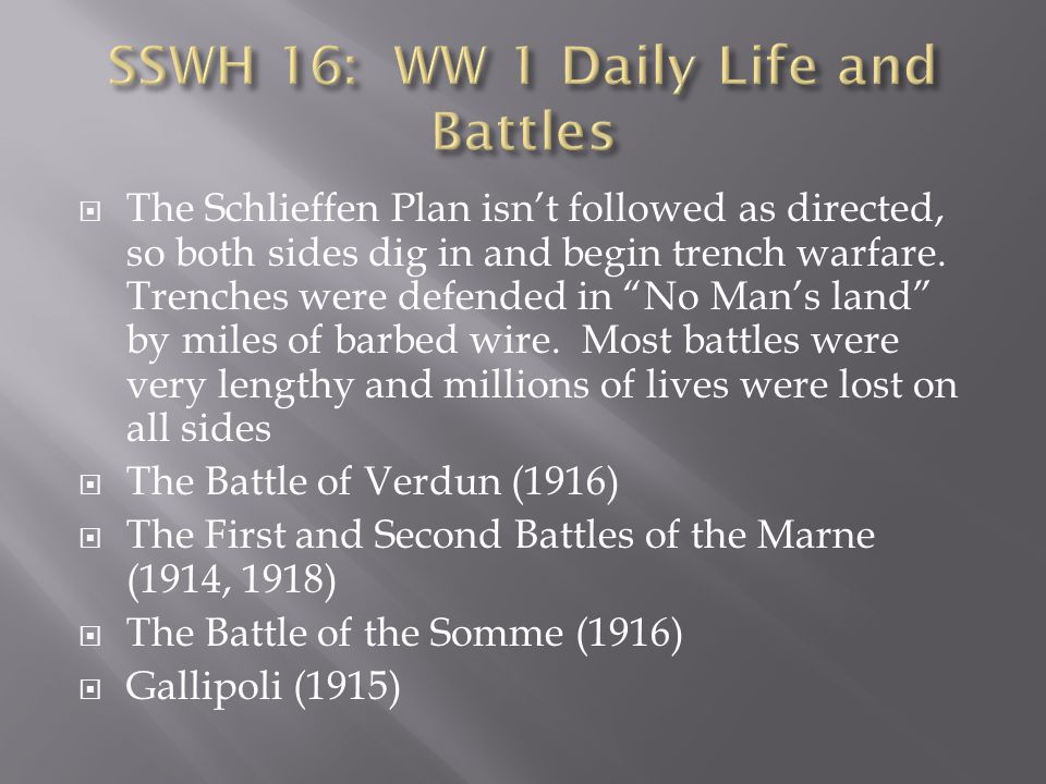 SSWH 16: WW 1 Daily Life and Battles
