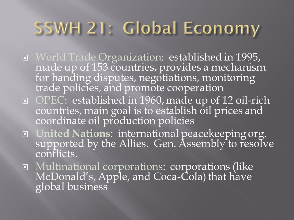SSWH 21: Global Economy