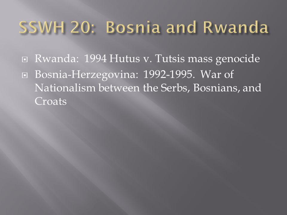 SSWH 20: Bosnia and Rwanda
