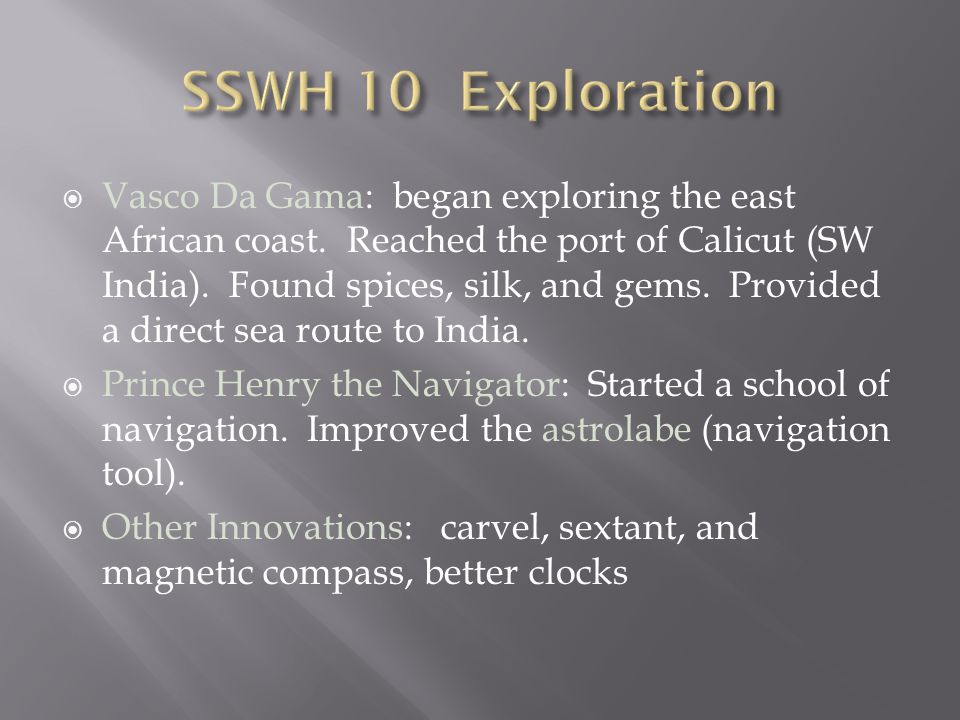 SSWH 10 Exploration