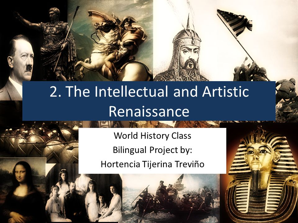 2. The Intellectual and Artistic Renaissance