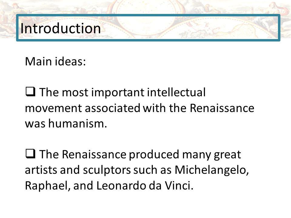 Introduction Main ideas:
