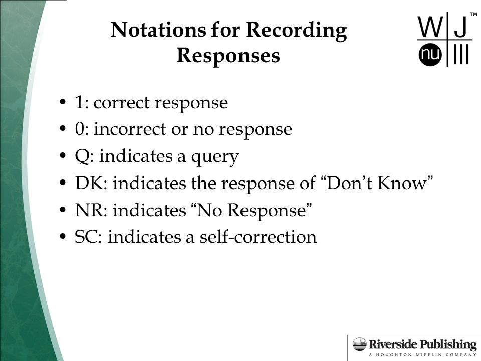 Notations for Recording Responses