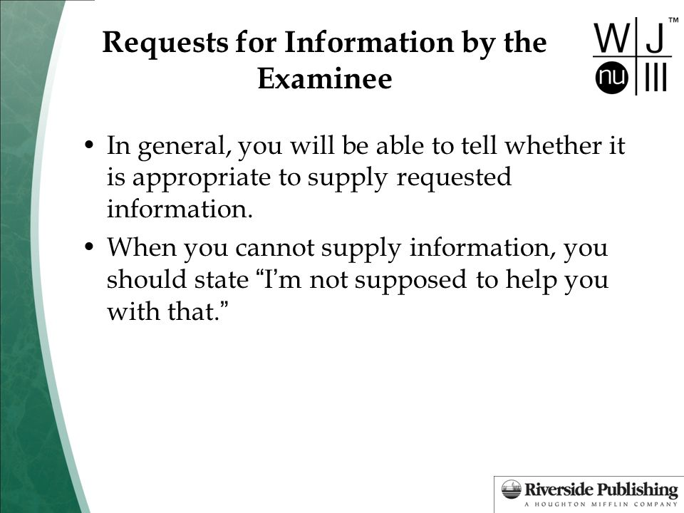 Requests for Information by the Examinee