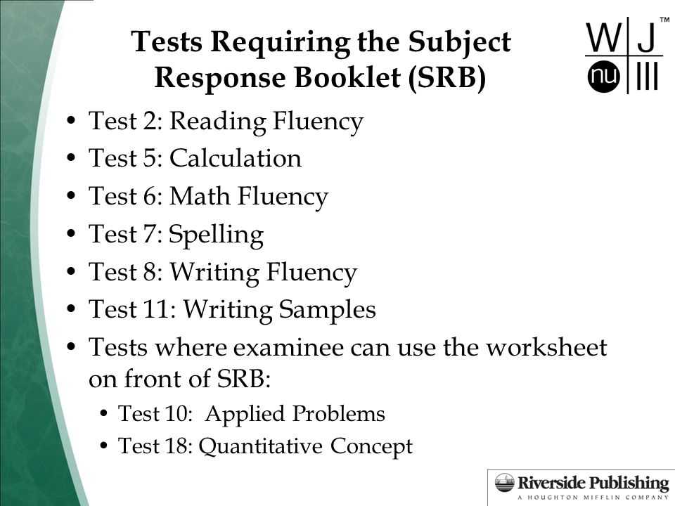 Tests Requiring the Subject Response Booklet (SRB)