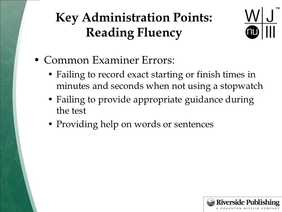 Key Administration Points: Reading Fluency