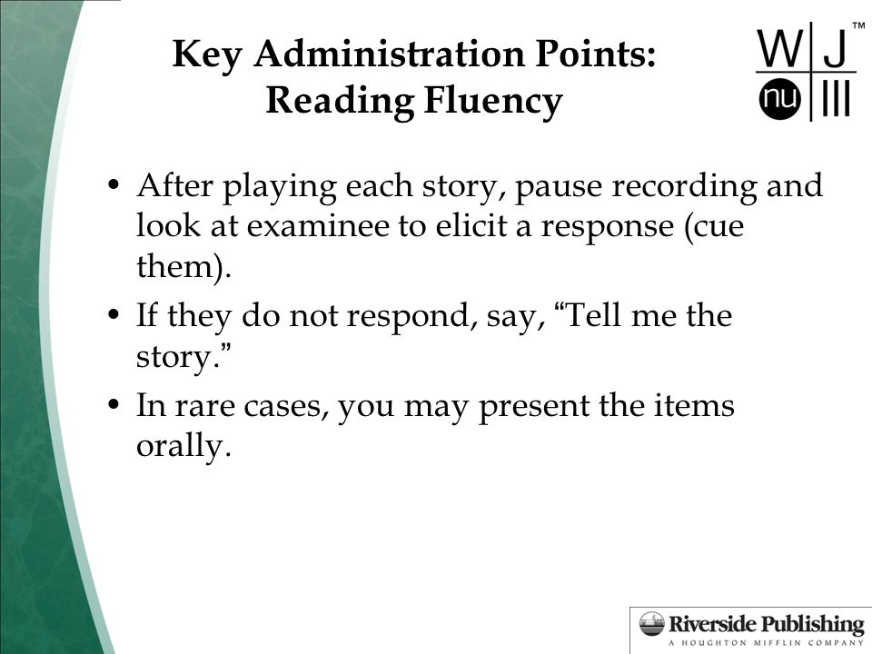 Key Administration Points: Reading Fluency