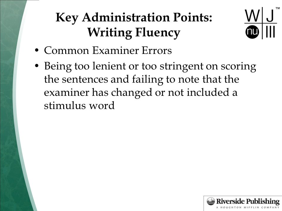 Key Administration Points: Writing Fluency