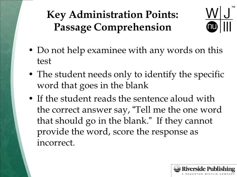Key Administration Points: Passage Comprehension