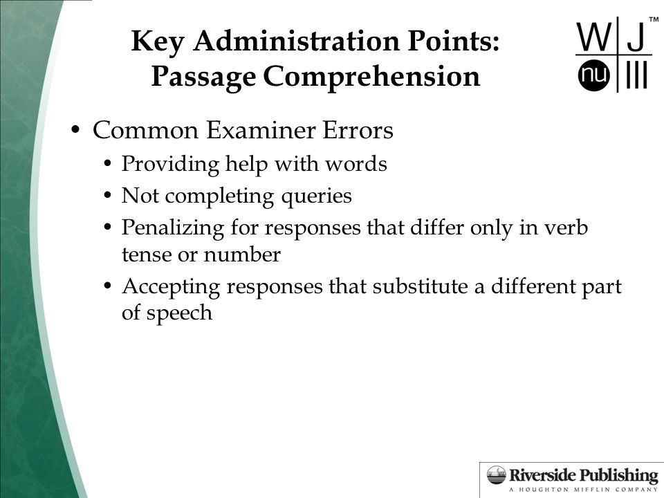 Key Administration Points: Passage Comprehension