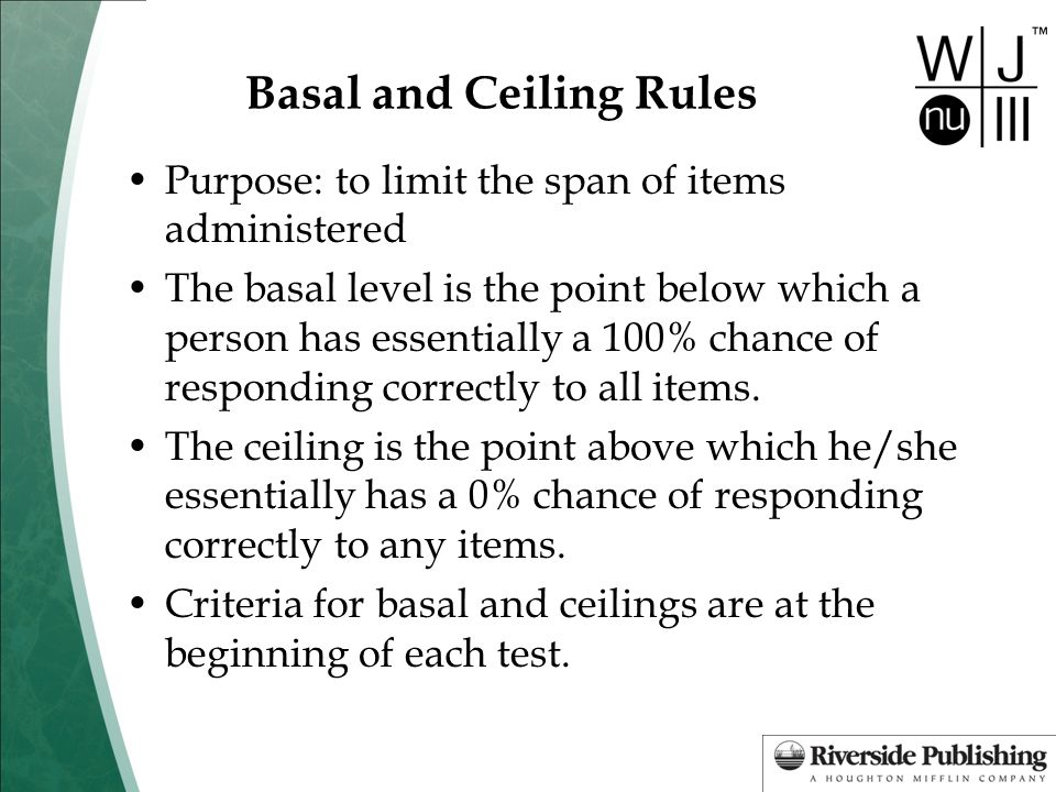 Basal and Ceiling Rules