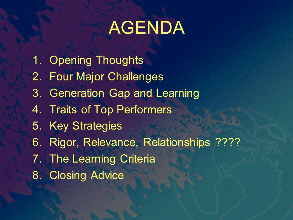 AGENDA Opening Thoughts Four Major Challenges