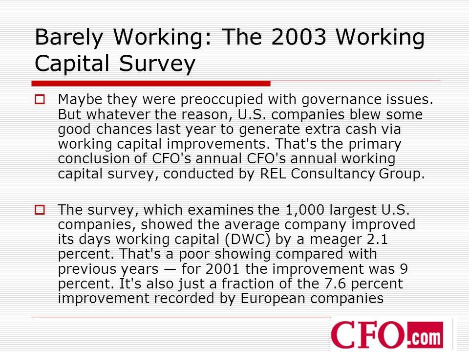Barely Working: The 2003 Working Capital Survey