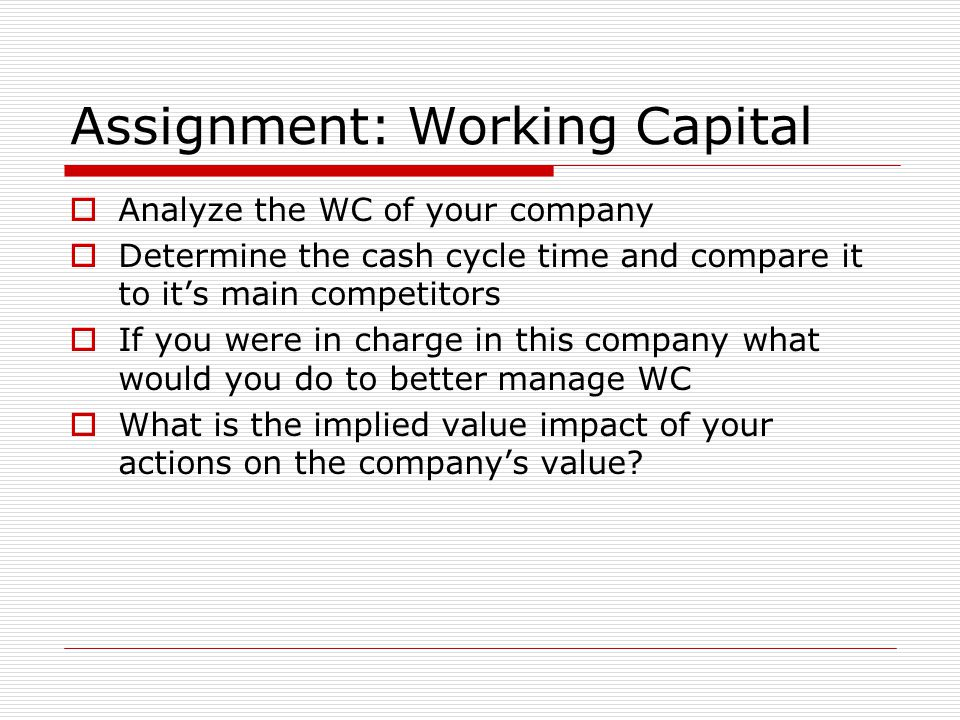 Assignment: Working Capital