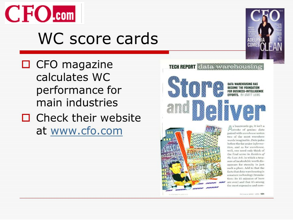 WC score cards CFO magazine calculates WC performance for main industries.