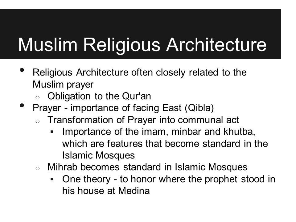 Muslim Religious Architecture