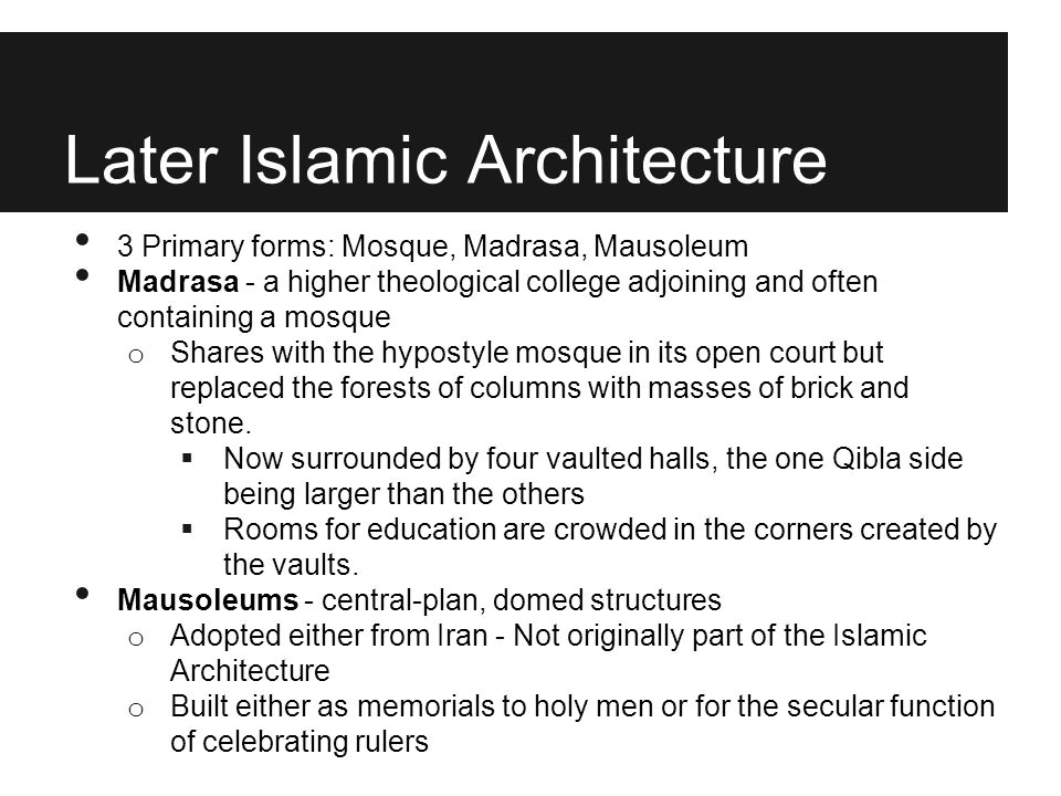 Later Islamic Architecture