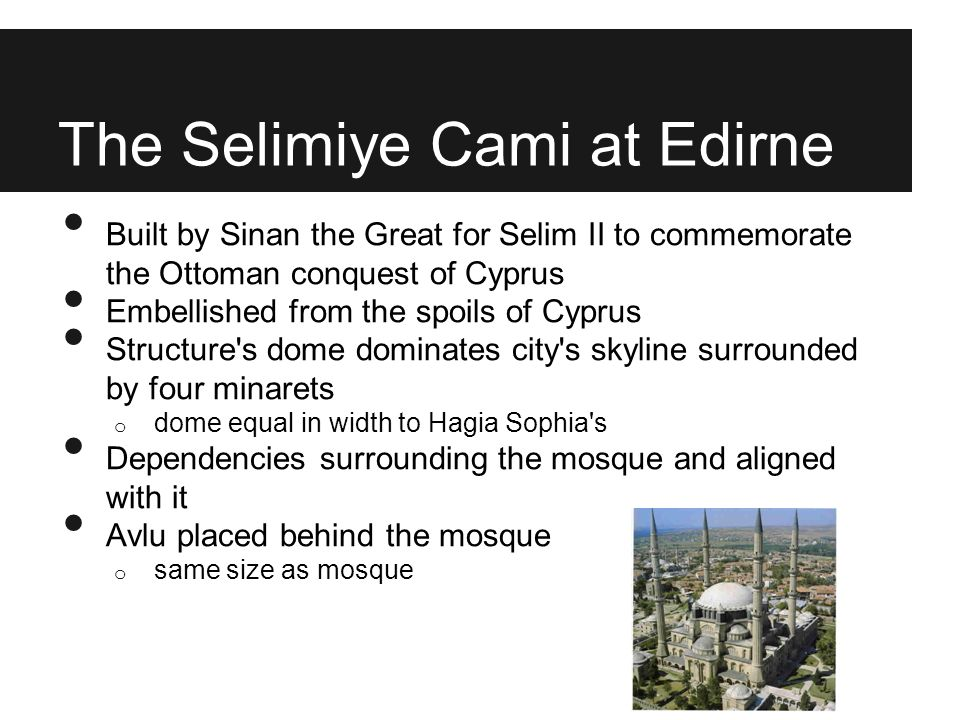 The Selimiye Cami at Edirne