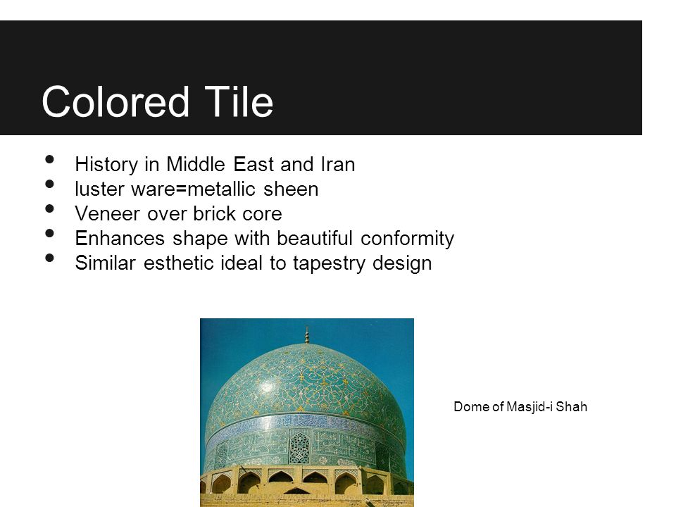 Colored Tile History in Middle East and Iran