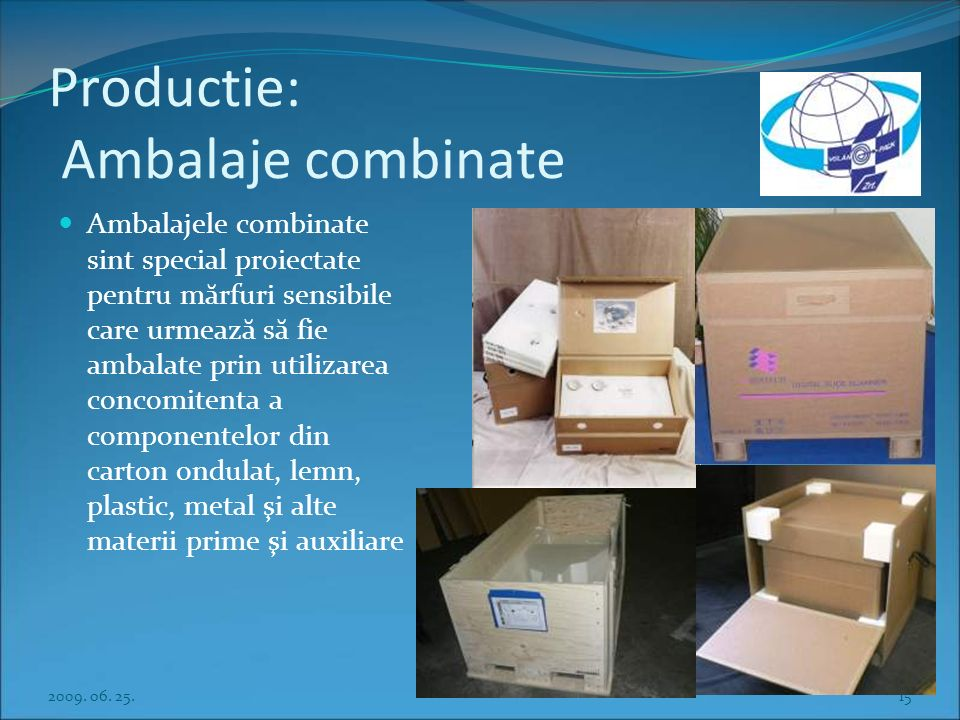 Productie: Ambalaje combinate