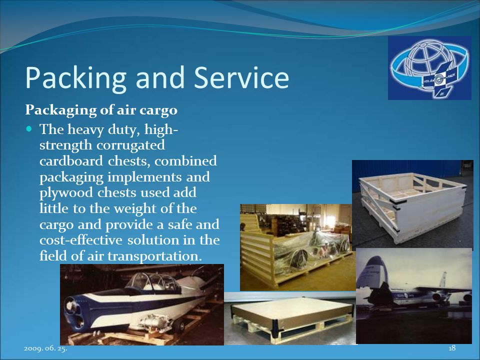 Packing and Service Packaging of air cargo