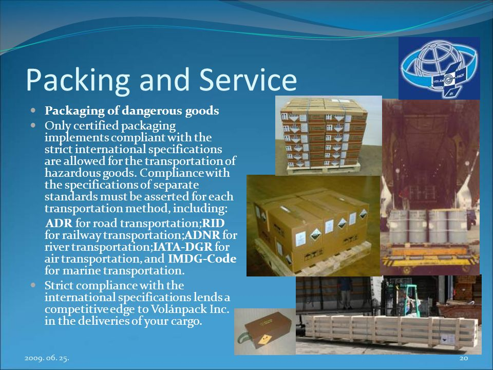 Packing and Service Packaging of dangerous goods