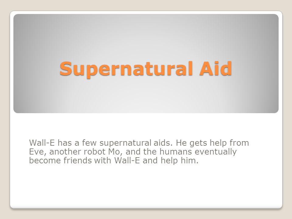 Supernatural Aid