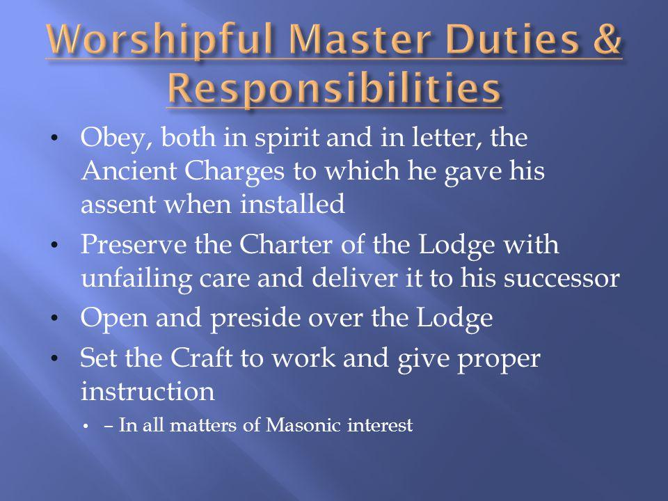 Worshipful Master Duties & Responsibilities