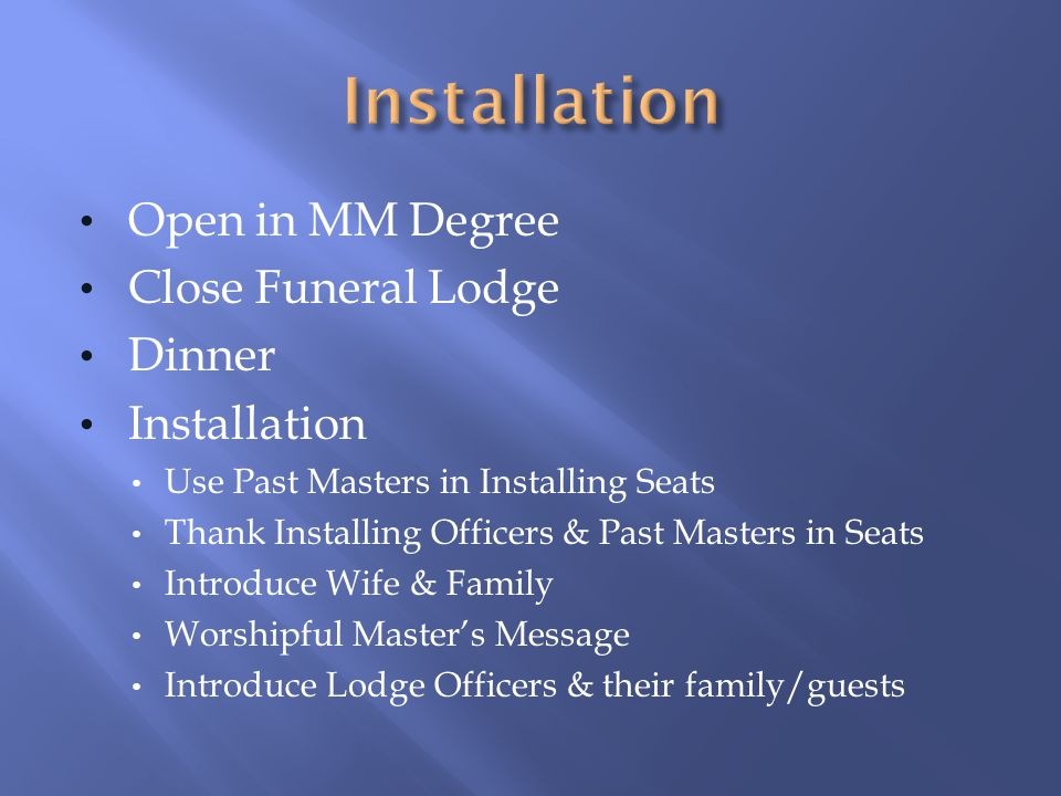 Installation Open in MM Degree Close Funeral Lodge Dinner Installation