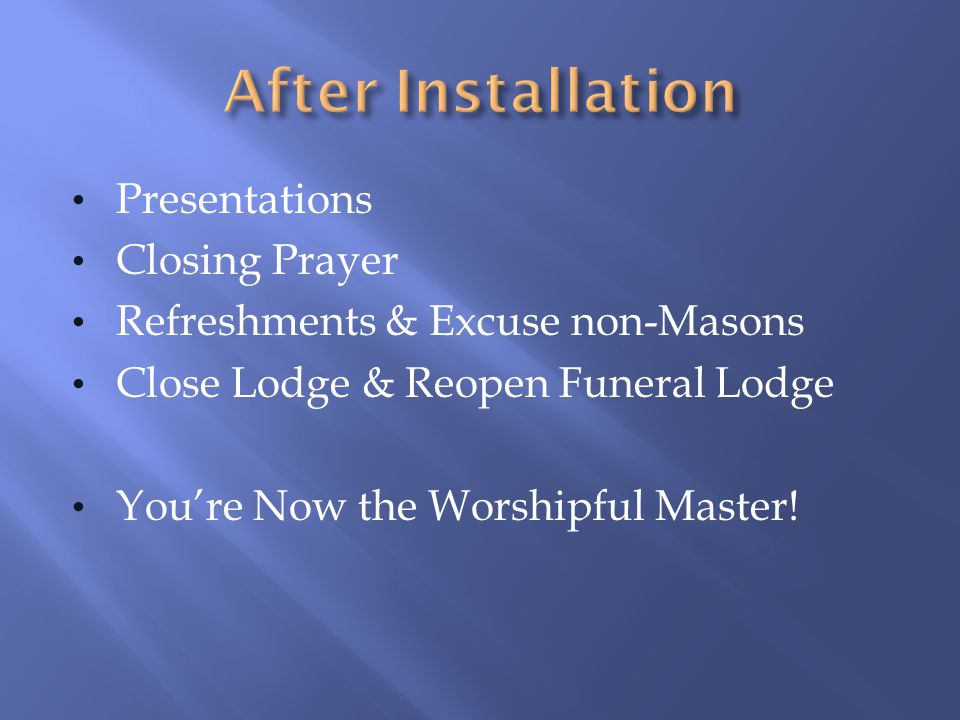 After Installation Presentations Closing Prayer