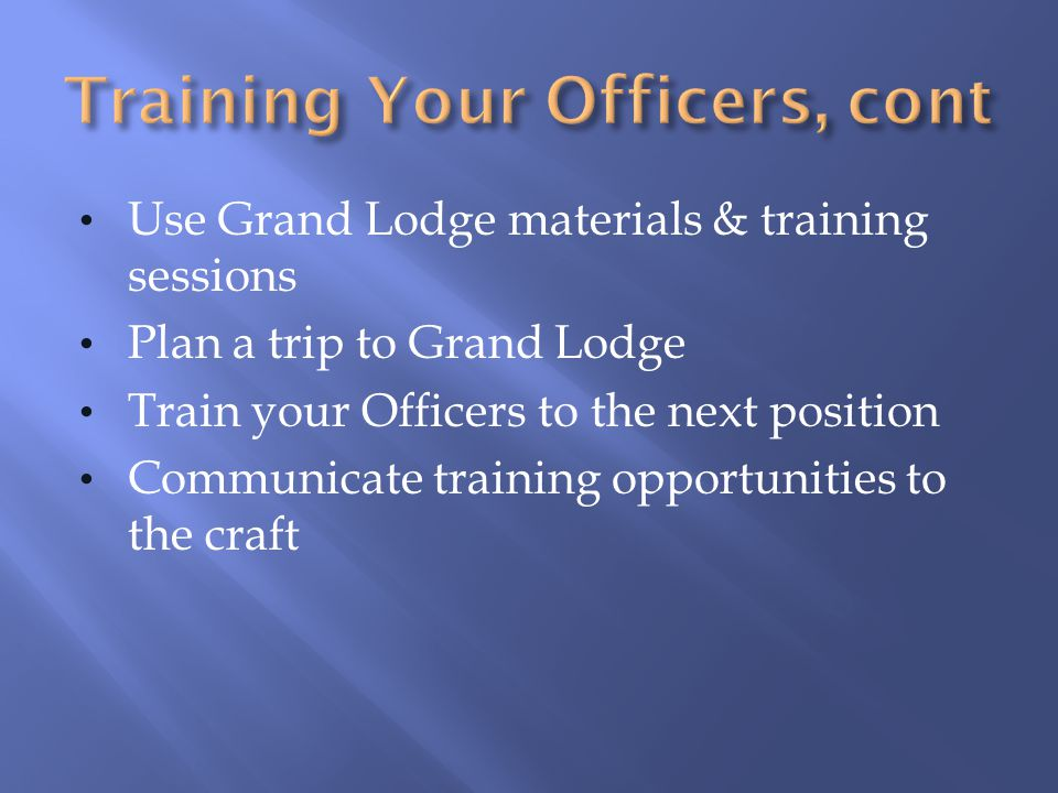 Training Your Officers, cont