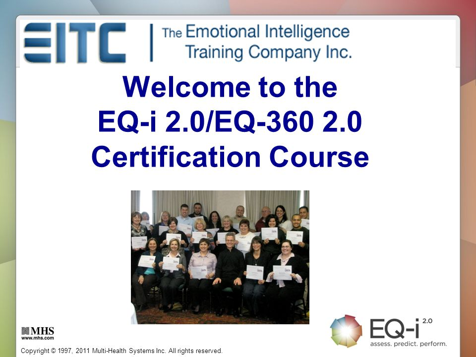 Welcome to the EQ-i 2.0/EQ-360 2.0 Certification Course