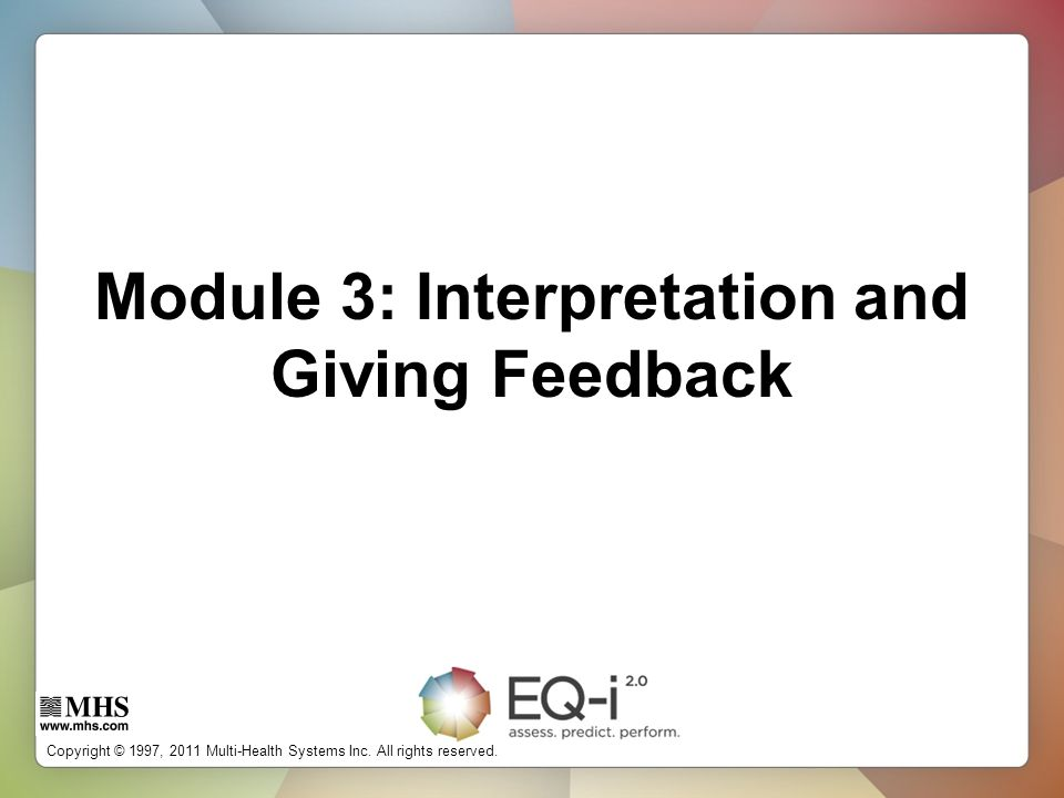 Module 3: Interpretation and Giving Feedback