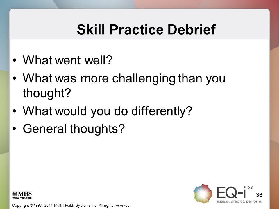 Skill Practice Debrief