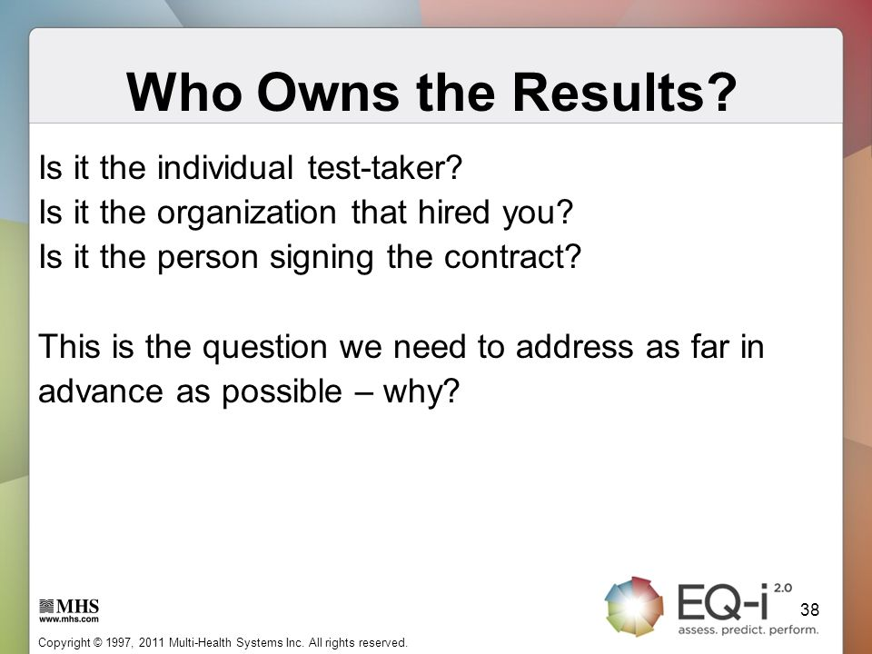 Who Owns the Results Is it the individual test-taker