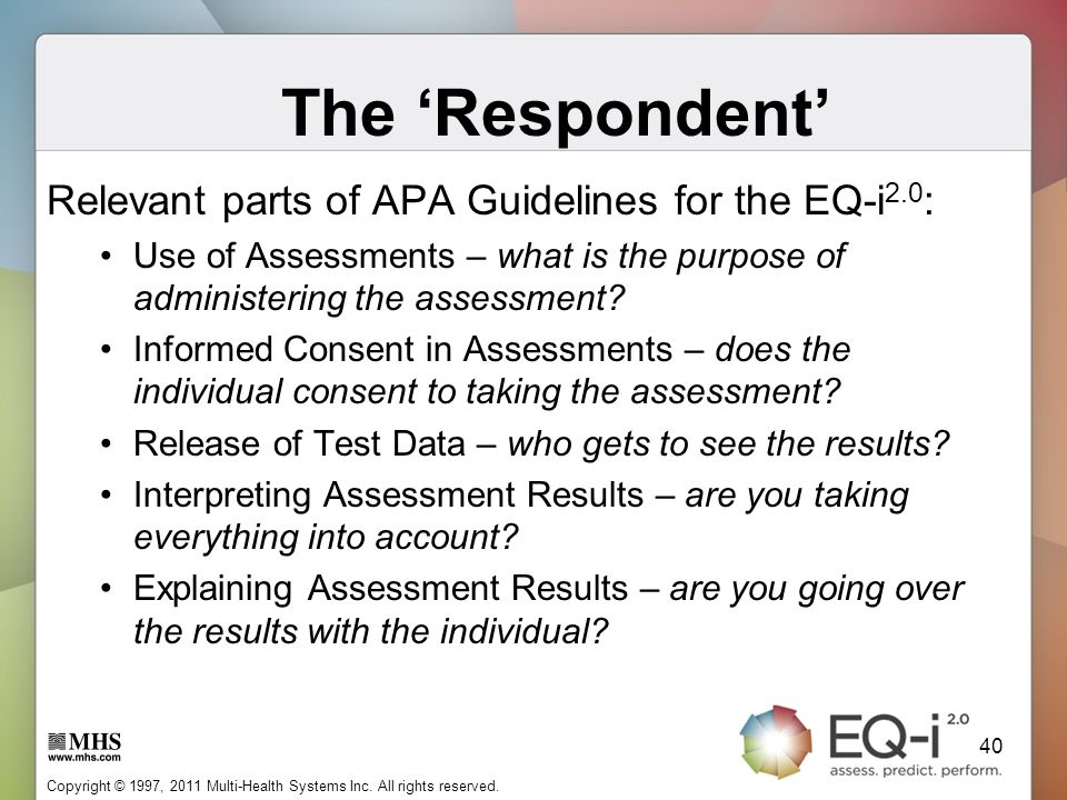 The 'Respondent' Relevant parts of APA Guidelines for the EQ-i2.0:
