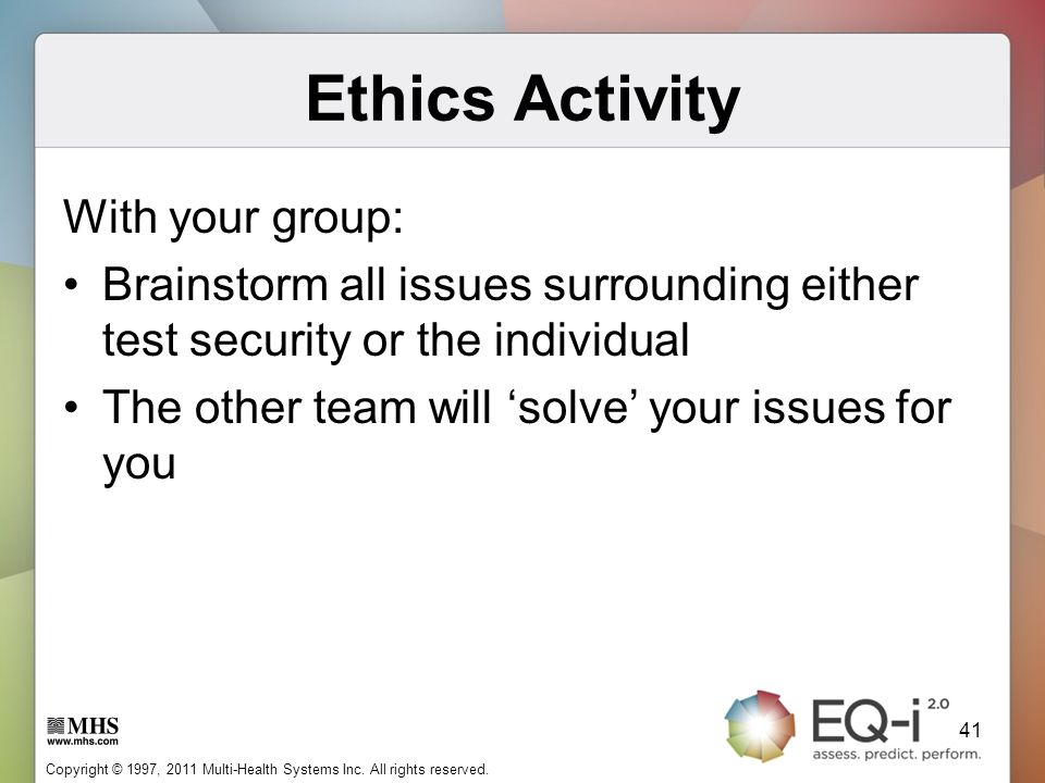 Ethics Activity With your group: