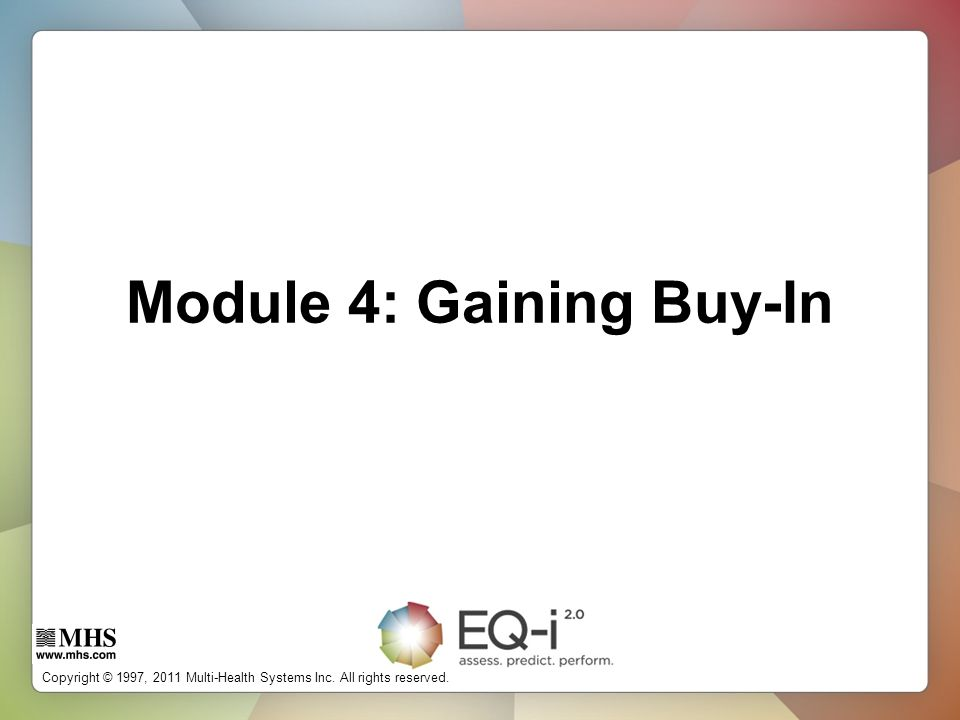 Module 4: Gaining Buy-In