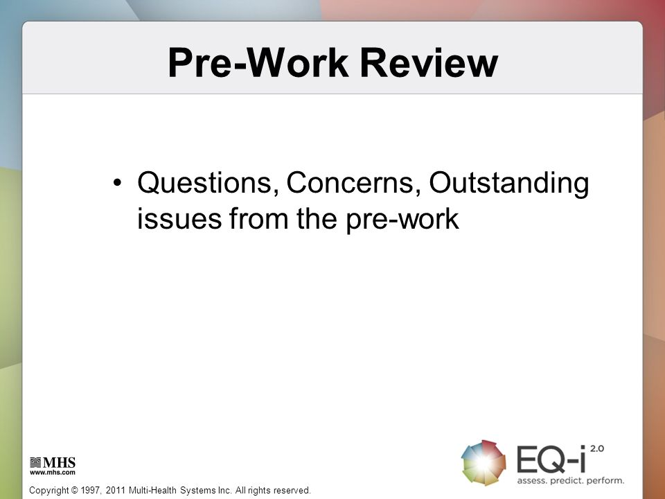 Pre-Work Review Questions, Concerns, Outstanding issues from the pre-work