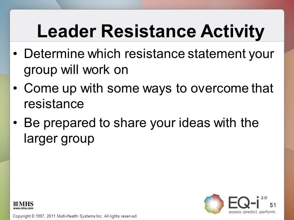 Leader Resistance Activity
