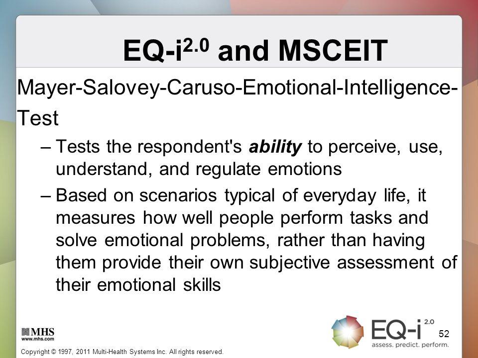 EQ-i2.0 and MSCEIT Mayer-Salovey-Caruso-Emotional-Intelligence- Test