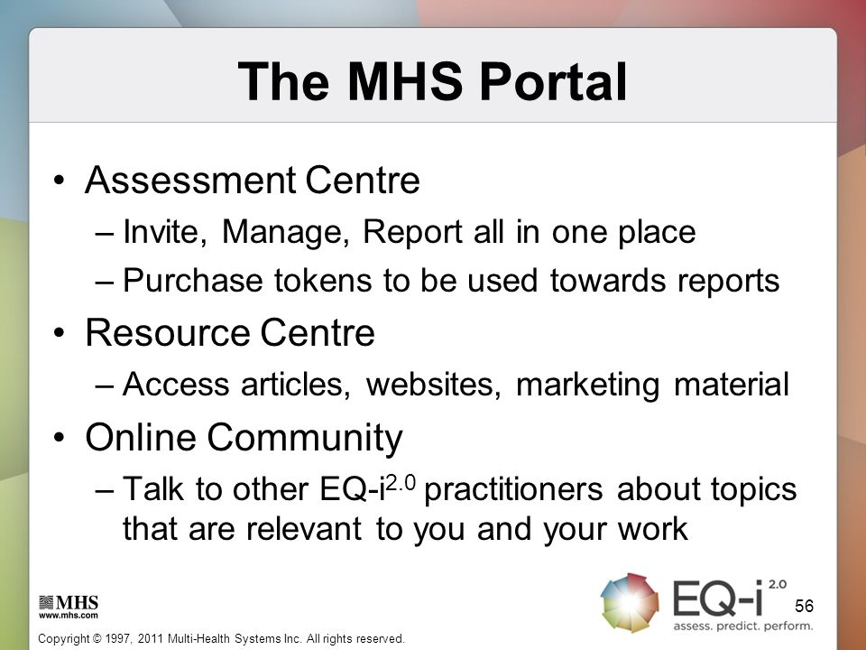 The MHS Portal Assessment Centre Resource Centre Online Community