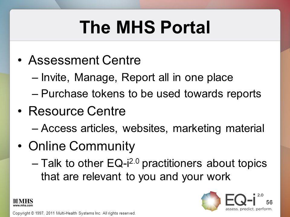 The MHS Portal Assessment Centre Resource Centre Online Community
