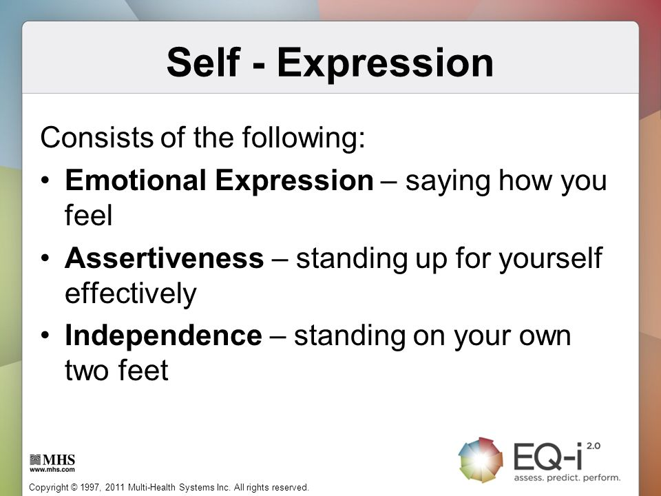 Self - Expression Consists of the following: