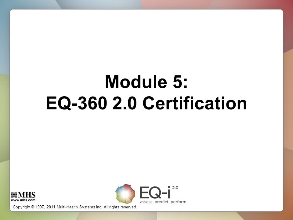 Module 5: EQ Certification