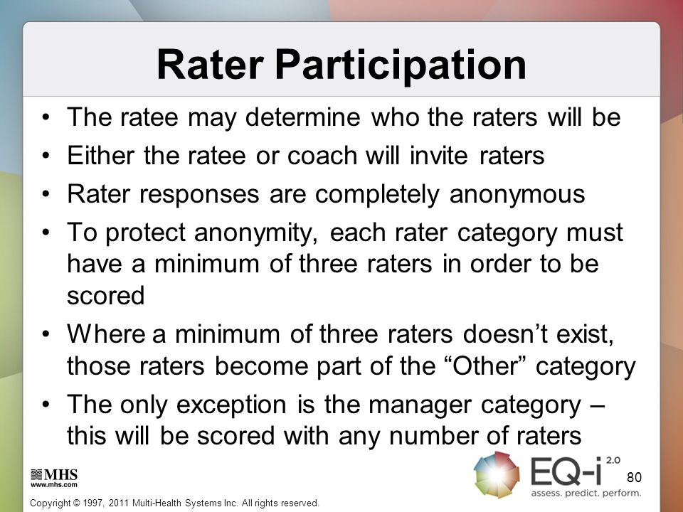 Rater Participation The ratee may determine who the raters will be