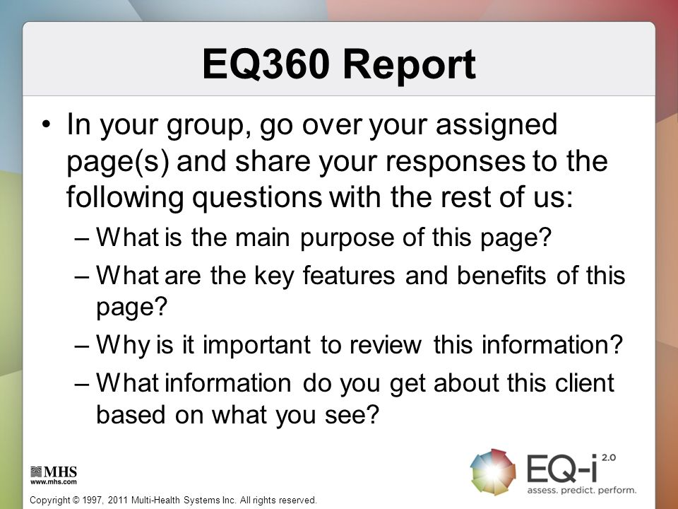 EQ360 Report In your group, go over your assigned page(s) and share your responses to the following questions with the rest of us: