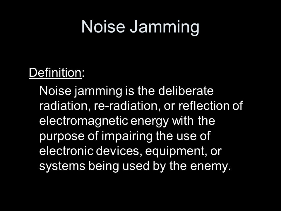 Noise Jamming Definition: