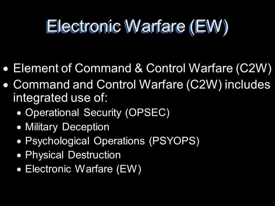 Electronic Warfare (EW)